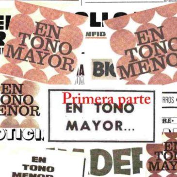 """Noticias Folkloricas: """"En Tono Menor"""" y """"En Tono Mayor"""" (Parte 1)"""