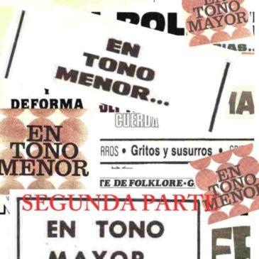 """""""En Tono Menor"""" y """"En Tono Mayor"""" (Segunda parte)"""
