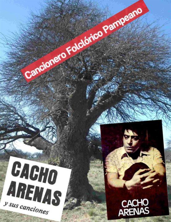 Cacho Arenas; Cantor, autor y compositor.